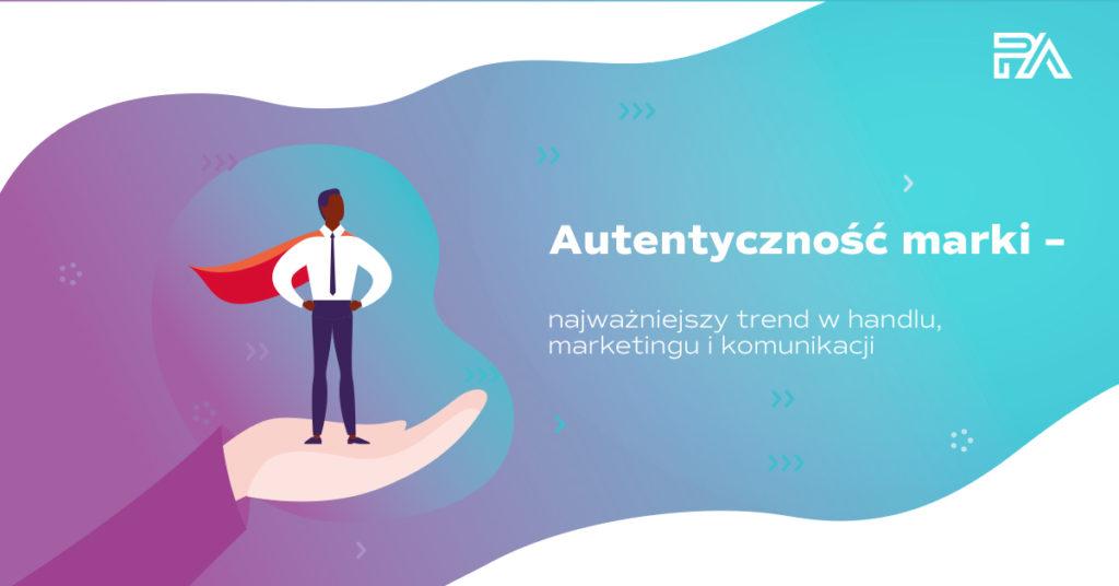 autentycznosc_marki_retail_journal